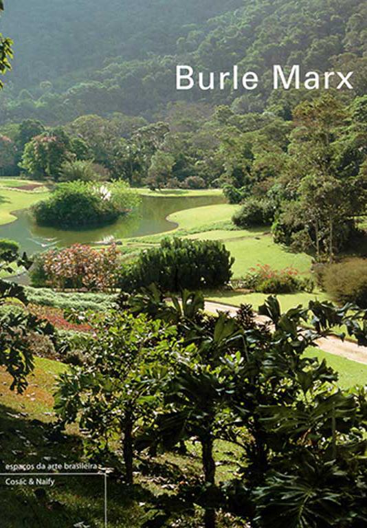 Livros publicados sobre o Jardim de Roberto Burle Marx - Fazenda Vargem Grande - Areias/SP